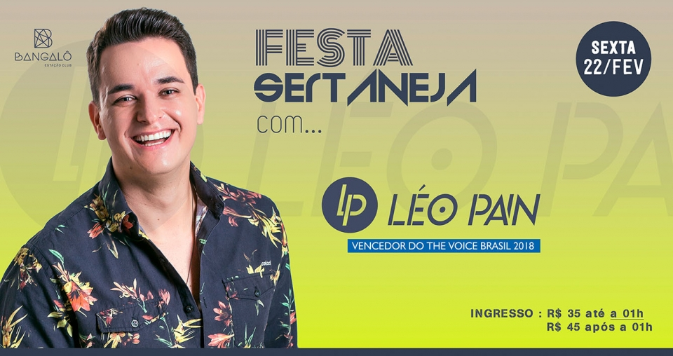 Festa Sertaneja com LÉO PAIN (Vencedor The Voice Brasil)