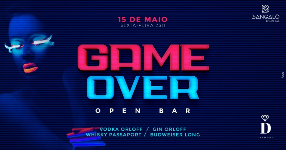 GAME OVER Party OPEN BAR